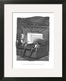 """Now read me the part again where I disinherit everybody."" - New Yorker Cartoon Wall Art by Peter Arno"