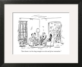 """Our dream is to live long enough to see the end of our renovation."" - New Yorker Cartoon Art Print by David Sipress"