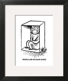 PEOPLE ARE NO DAMN GOOD - Cartoon Art Print by William Steig