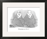 """Nothing happens next. This is it."" - New Yorker Cartoon Art Print by Gahan Wilson"