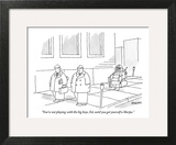 """You're not playing with the big boys, Ed, until you get yourself a Sherpa."" - New Yorker Cartoon Wall Art by Jack Ziegler"
