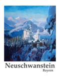 Neuschwanstein Poster Posters by M Bleichner