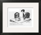 """""""It's broccoli, dear.""""--""""I say it's spinach, and I say the hell with it."""" - New Yorker Cartoon Art Print by Carl Rose"""