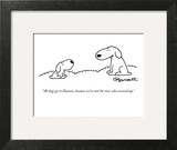 """""""All dogs go to Heaven, because we're not the ones who screwed up."""" - New Yorker Cartoon Art Print by Charles Barsotti"""