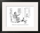 """Daddy works in a magical, faraway land called Academia."" - New Yorker Cartoon Art Print by David Sipress"