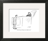 """And don't go whining to some higher court."" - New Yorker Cartoon Art Print by Al Ross"