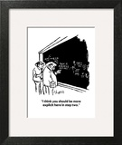 """""""I think you should be more explicit here in step two."""" - Cartoon Art Print by Sidney Harris"""