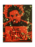 Die for the Funk Giclee Print by  Abstract Graffiti