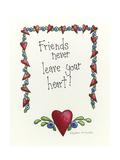 Friends Never Leave Your Heart Lámina giclée por Debbie McMaster