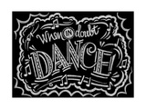 When in Doubt Dance Giclee Print by CJ Hughes