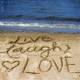 Live Laugh Love in the Sand Photographic Print by Kimberly Glover