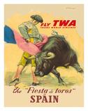 The Festival of the Bulls in Spain - Fly TWA (Trans World Airlines) - Matador Bullfighting Impression giclée par Juan Reus