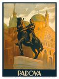 Padova (Padua), Italy - Equestrian Statue of Gattamelata - St. Antonio Basilica Posters by Marcello Dudovich