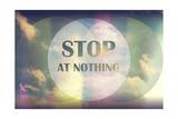 Stop at Nothing Lámina giclée por  Vintage Skies