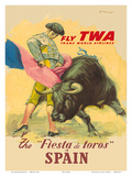 The Festival of the Bulls in Spain - Fly TWA (Trans World Airlines) - Matador Bullfighting Prints by Juan Reus