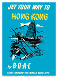 Jet Your Way to Hong Kong - by BOAC (British Overseas Airways Corporation) Poster by  Pacifica Island Art