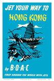 Jet Your Way to Hong Kong - by BOAC (British Overseas Airways Corporation) Print by  Pacifica Island Art