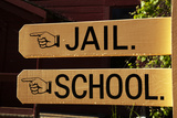 Sign to Jail and School, Columbia State Historic Park, California Photo by David Wall