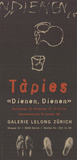 Dienen, Dienen Reproductions de collection par Antoni Tapies