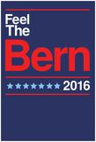 Feel The Bern 2016 Plakater