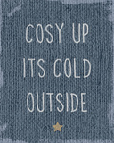 Cosy Up Prints by Tom Frazier
