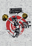 5 Seconds Of Summer- She's Kinda Hot Posters
