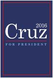 Cruz For President 2016 Posters