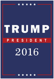 Trump For President 2016 Prints