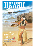 Hawaii - Let Yourself Go! - Hula Girl on the Beach - Northwest Orient Airlines Posters by  Pacifica Island Art
