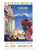 Guatemala Is Only One Day Away - Pan American World Airways (PAA) Posters by Paul George Lawler