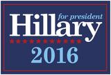 Hillary For President 2016 Poster