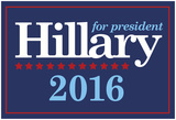 Hillary For President 2016 Posters