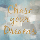 Chase Your Dreams (gold foil) Art by Lanie Loreth