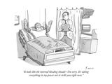 """It looks like the internal bleeding shouldI'm sorry. It's taking everyth"" - New Yorker Cartoon Premium Giclee Print by Zachary Kanin"