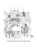 """I vary her diet with a wide variety of pasta shapes."" - New Yorker Cartoon Premium Giclee Print by Amy Hwang"