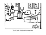 """They're going through a bitter marriage."" - New Yorker Cartoon Giclee Print by Bruce Eric Kaplan"