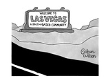 Welcome to Las Vegas a faith-based community - New Yorker Cartoon Premium Giclee Print by Gahan Wilson