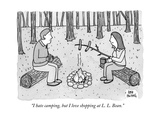 """I hate camping, but I love shopping at L. L. Bean."" - New Yorker Cartoon Premium Giclee Print by Amy Hwang"