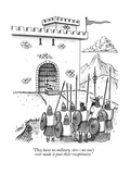 """They have no military, sireno one's ever made it past their receptionist - New Yorker Cartoon Premium Giclee Print by Tom Cheney"
