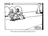 """We could get married and plan together forever."" - New Yorker Cartoon Giclee Print by Bruce Eric Kaplan"