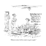 """Whatever doesn't kill me makes me gain weight."" - New Yorker Cartoon Premium Giclee Print by Barbara Smaller"