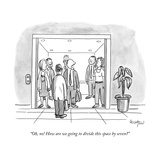 """Oh, no! How are we going to divide this space by seven"" - New Yorker Cartoon Premium Giclee Print by Robert Leighton"