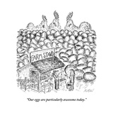 """Our eggs are particularly awesome today."" - New Yorker Cartoon Premium Giclee Print by Edward Koren"