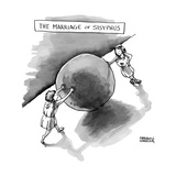 Sisyphus pushes the boulder up a hill but his wife casually pushes against - New Yorker Cartoon Premium Giclee Print by Shannon Wheeler