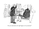 """For your information, this 'stuff' happens to be my husband!"" - New Yorker Cartoon Giclee Print by Carolita Johnson"