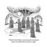 """I liked it better before summoning the omnipotent demon Lord of Darkness "" - New Yorker Cartoon Premium Giclee Print by Tom Cheney"