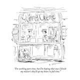 """I'm working part time, but I'm hoping that once I finish my master's they"" - New Yorker Cartoon Premium Giclee Print by Barbara Smaller"