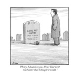 """Honey, I cheated on you. Wow! That went much better than I thought it wou - New Yorker Cartoon Premium Giclee Print by Harry Bliss"
