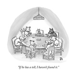 """""""If he has a tell, I haven't found it."""" - New Yorker Cartoon Premium Giclee Print"""