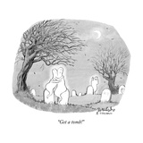 """Get a tomb!"" - New Yorker Cartoon Premium Giclee Print by Liam Walsh"
